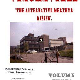 Viagraville: The Alternative Merthyr Rising - Vol 41 The Annals of Boz