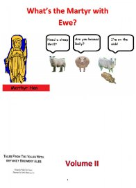 What's The Martyr With Ewe? - Vol 2 of The Annals of Boz