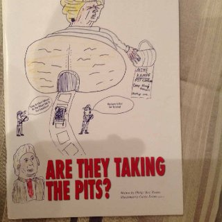 Volume One- Are they taking the Pits (Signed by Scargill)