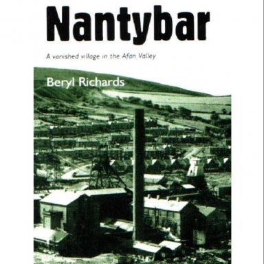 Nantybar: A Vanished Village in the Afan Valley