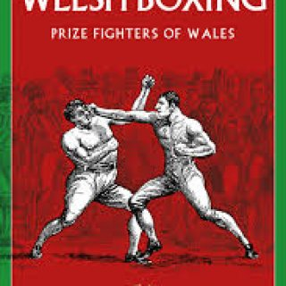 The Story of Welsh Boxing by Lawrence Davies