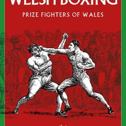 4 The Story of Welsh Boxing Prize Fighters of Wales Lawrence Davies.jpg