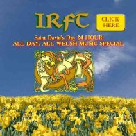IRFT Celtic Radio St David's Day Special