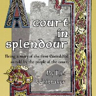 A Court in Splendour by Liz Whittaker