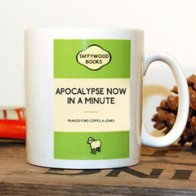 Mug - Apocalypse Now In a Minute