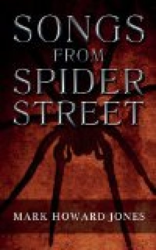 Songs From Spider Street