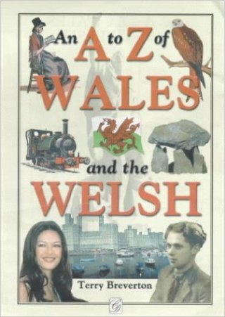 A-Z Of Wales And The Welsh, terry breverton, front cover