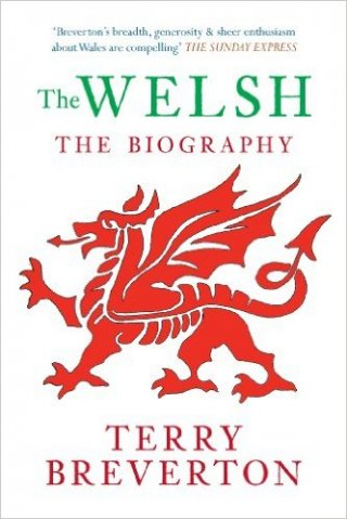 The Welsh The Biography, terry Breverton, front cover