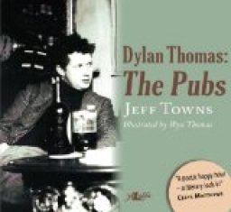 Dylan Thomas: The Pubs, front cover detail