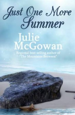 Just One More Summer by Julie McGowan