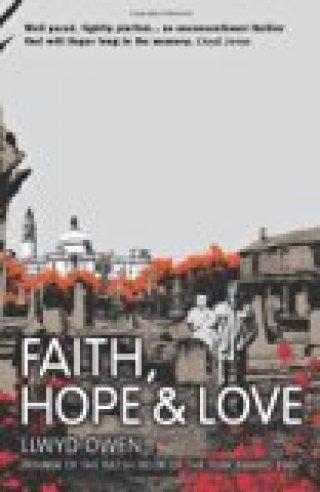 Faith, Hope & Love by Llywd Owen