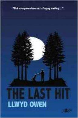 Llywd Owen - ''The Last Hit''