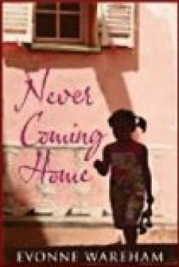 never-coming-home-evonne-wareham