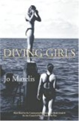Diving Girls by Jo Mazelis