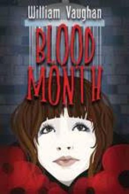 Blood Month by William Vaughan