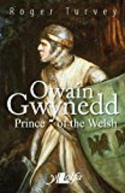Owain Gwynedd - Roger Turvey