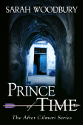 prince of time a novel of Llywelyn ap Gruffydd by sarah woodbury front cover detail