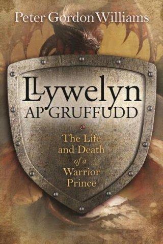 Llywelyn Ap Gruffudd, The Death Of A Warrior Prince