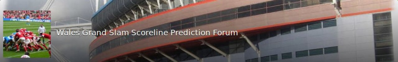 Wales Grand Slam scoreline prediction forum